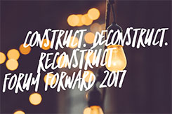 Construct. Deconstruct. Reconstruct.