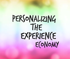 Personalizing the Experience Economy