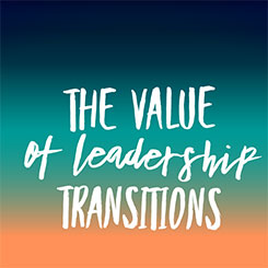 The Value of Leadership Transitions