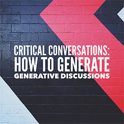 Critical Conversations: How to Generate Generative Discussions