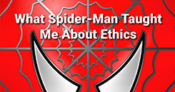 What Spider-Man Taught Me About Ethics in Association Management